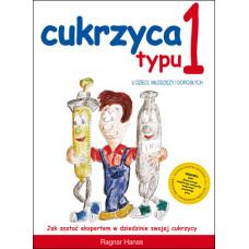 Cukrzyca typu 1 u dzieci, młodzieży, dorosłych autorstwa Ragnara Hanasa