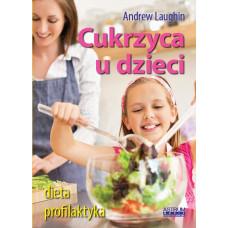 Cukrzyca u dzieci Andrew Laughin