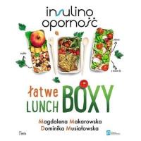 Łatwe lunchboxy. Insulinooporność - Magdalena Makarowska, Dominika Musiałowska