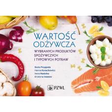 Wartość odżywcza wybranych produktów spożywczych i typowych potraw