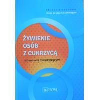 Książka Żywienie osób z cukrzycą i chorobami towarzyszącymi